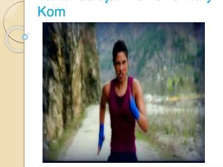 Vaikundarajan Reviews Mary Kom