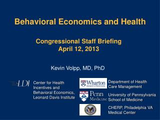 Behavioral Economics and Health