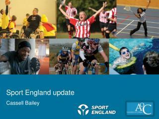 Sport England update Cassell Bailey