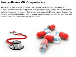 Jerome Abrams MD Compassionate