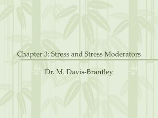 Chapter 3: Stress and Stress Moderators