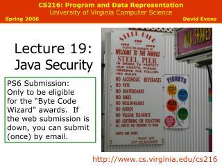 CS216: Program and Data Representation University of Virginia Computer Science Spring 2006        David Evans