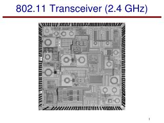 802.11 Transceiver (2.4 GHz)