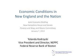 Economic Conditions in  New England and the Nation