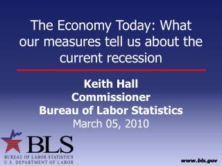 The Economy Today: What our measures tell us about the current recession