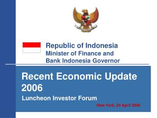 Republic of Indonesia Minister of Finance and  Bank Indonesia Governor