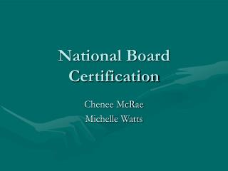 National Board Certification