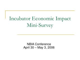 Incubator Economic Impact Mini-Survey