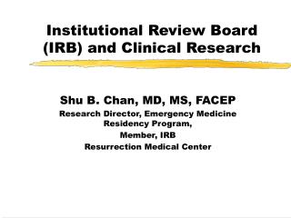 Institutional Review Board IRB and Clinical Research