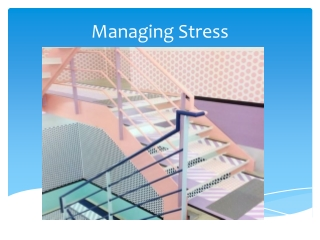 Understanding  Managing Stress