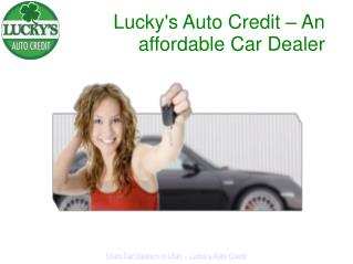 Lucky's Auto Credit – An affordable Car Dealer
