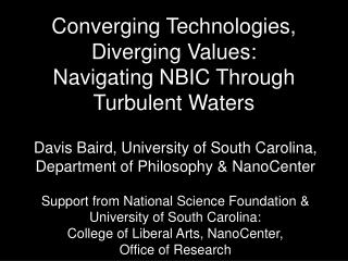 Converging Technologies, Diverging Values: Navigating NBIC Through Turbulent Waters
