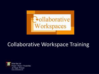Collaborative Workspace Training