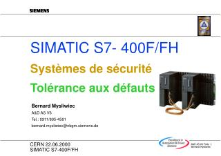 SIMATIC S7- 400F/FH Systèmes de sécurité Tolérance aux défauts