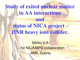 Nikitin V.A.  – for NICA/MPD collaboration JINR, Dubna.