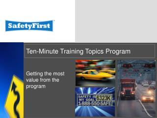 Ten-Minute Training Topics Program