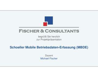Schoeller Mobile Betriebsdaten-Erfassung MBDE