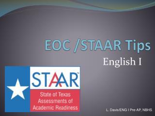 EOC /STAAR Tips