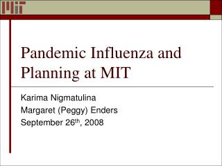 Pandemic Influenza and  Planning at MIT