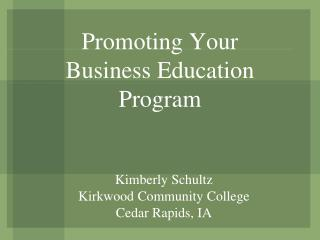 Promoting Your Business Education Program