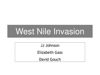 West Nile Invasion