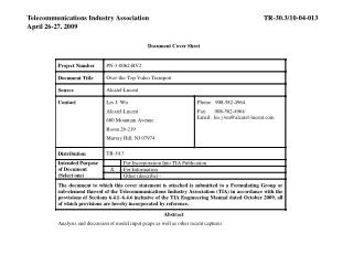 Telecommunications Industry AssociationTR-30.3/10-04-013 April 26-27, 2009