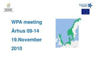 WPA meeting  Århus 09-14 19.November  2010