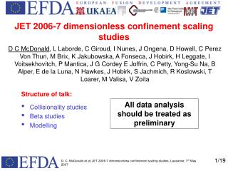 JET 2006-7 dimensionless confinement scaling studies