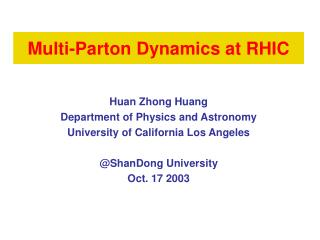 Multi-Parton Dynamics at RHIC