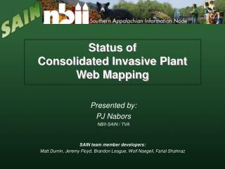 Status of  Consolidated Invasive Plant Web Mapping