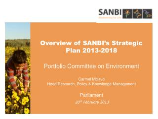 Presentation Outline Strategic Overview  SANBI Mandate Outline of Strategic Plan