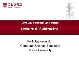 Lecture 6. Subtractor