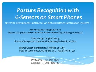 Posture Recognition with  G-Sensors on Smart Phones