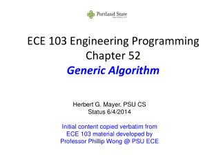 ECE 103 Engineering Programming Chapter 52 Generic Algorithm