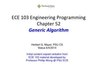 ECE 103 Engineering Programming Chapter 52 Generic Algorithm