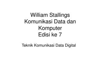 William  Stallings  Komunikasi Data dan Komputer