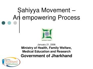 VISION: Healthy Jharkhand   & Happy Jharkhand