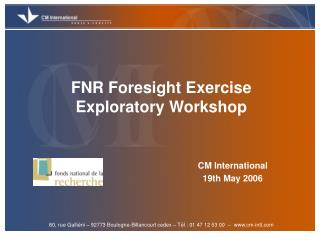 FNR Foresight Exercise Exploratory Workshop