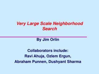 Very Large Scale Neighborhood Search