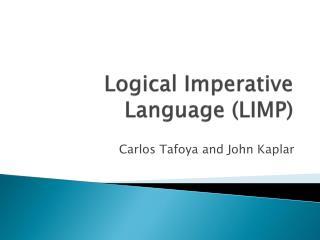 Logical Imperative Language (LIMP)
