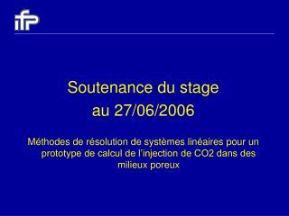 Soutenance du stage au 27/06/2006
