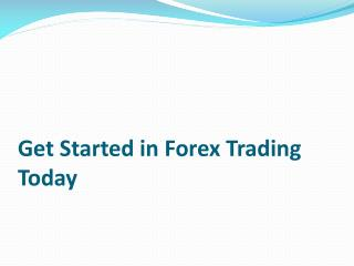 Get Started in Forex Trading Today | Forextrading Platform