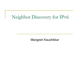 Neighbor Discovery for IPv6