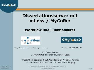 Dissertationsserver mit miless / MyCoRe: Workflow und Funktionalität