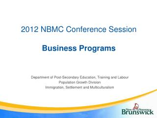 2012 NBMC Conference Session  Business Programs