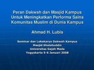 Seminar dan Lokakarya Dakwah Kampus Masjid Shalahuddin Universitas Gajah Mada