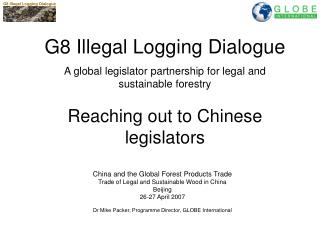 China and the Global Forest Products Trade Trade of Legal and Sustainable Wood in China Beijing