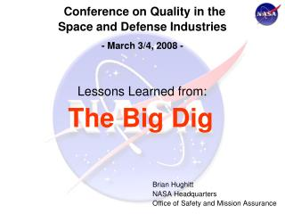 Conference on Quality in the  Space and Defense Industries - March 3/4, 2008 -