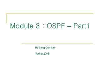 Module 3 : OSPF  –  Part1