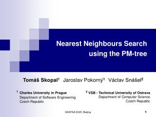 Nearest Neighbours Search  using the PM-tree